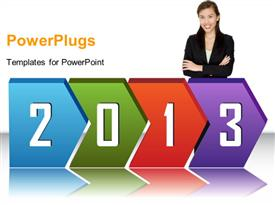 PowerPoint template displaying 2013 in chevrons, with business woman