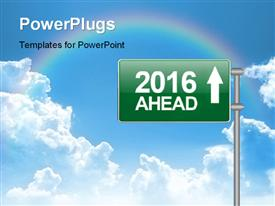 PowerPoint template displaying green signboard with new year 2016 ahead under clear sky with a rainbow