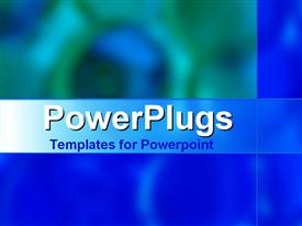 PowerPoint template displaying abstract vision of blurred green and blue swirls between blue panels