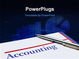 PowerPoint template displaying silver pen laying on Accounting sheet with graphs in background