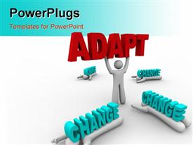 PowerPoint template displaying a person holding the word adapt with change around him