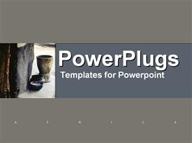 PowerPoint template displaying african stone and wooden pottery in the background.