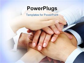 PowerPoint template displaying heap of human hands lying on each other symbolizing power and union in the background.