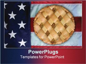 Nothing can be more American than the flag and apple pie template for powerpoint