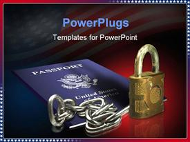 PowerPoint template displaying chrome chain, padlock, United States passport on blurry American flag