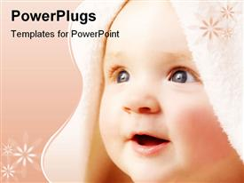 PowerPoint template displaying baby in soft bath towel after bathing in the background.
