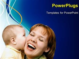 PowerPoint template displaying mother kissing her baby