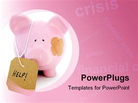 PowerPoint template displaying 'Injured' piggy bank seeks financial bail out in the background.