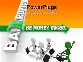 Green arrow with words Be Money Smart jumps over the word Bankruptcy powerpoint theme