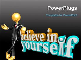 PowerPoint template displaying the words Believe in Yourself with a man standing with arms up in the background.