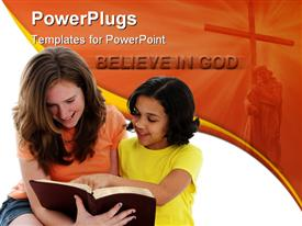 PowerPoint template displaying two females reading a bible with a cross and a believe in God text