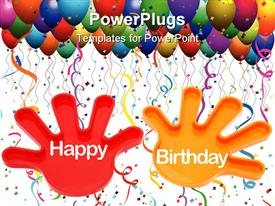 PowerPoint template displaying hands with the words Happy Birthday and birthday balloons