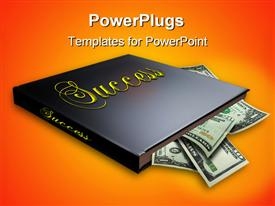 PowerPoint template displaying book on success isolated with money sticking out of the pages in the background.