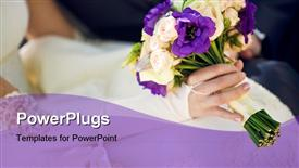 Bouquet in the hands of the bride and groom powerpoint template