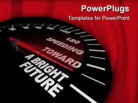 Red needle on a speedometer points to the phrase Speeding Toward a Bright Future powerpoint template