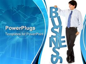 Corporate man leaning on the word business powerpoint theme
