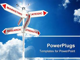 PowerPoint template displaying a road sign with marketing strategic research strengths planning pointing in every direction