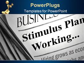 PowerPoint template displaying positive business section headlines that say 'Stimulus plan working' in the background.