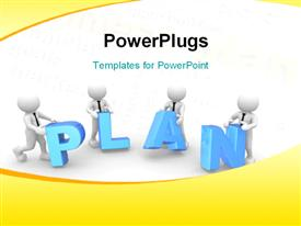 PowerPoint template displaying four 3D men putting letters together to form PLAN