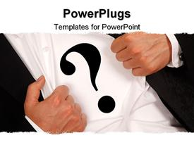 PowerPoint template displaying business man wearing a question mark sign on his shirt