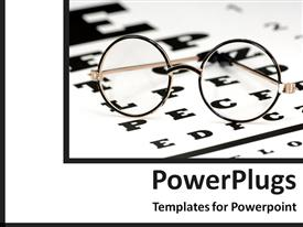 PowerPoint template displaying eye glasses placed on eye test reading chat
