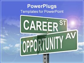 PowerPoint template displaying two street sign posts with career st and opportunity av on blue sky background