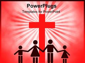 PowerPoint template displaying christian family holding hands and standing in front of a giant cross symbol