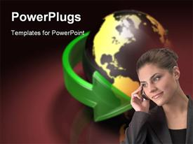 PowerPoint template displaying young business woman speaking on cell phone, globe surrounded by green arrow on dark background