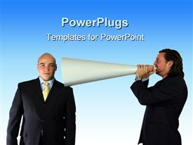PowerPoint template displaying two businessmen, one business man talking through megaphone into other man's ear