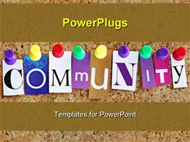 PowerPoint template displaying letters spelling Community in various typefaces pinned to bulletin board