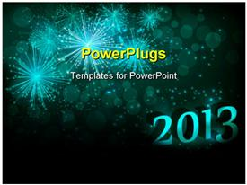 PowerPoint template displaying the celebration of the year 2013 and fireworks in the background