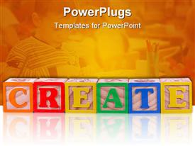 PowerPoint template displaying create spelled out in children's building blocks, boy at desk in school in background