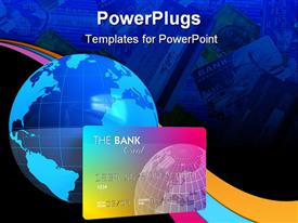PowerPoint template displaying banking concept: credit card and Earth globe