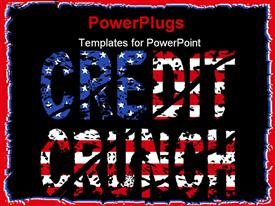 Grunge Credit crunch text with American flag powerpoint theme