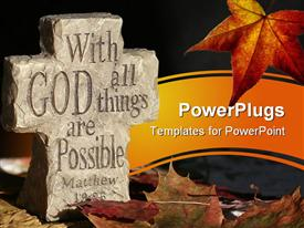Rock cross with saying carved in it surrounded by fall leaves presentation background