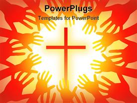 PowerPoint template displaying a holy cross in the middle with a lot of hands trying to hold it