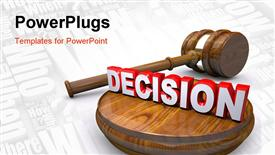 PowerPoint template displaying judge's gavel and the word Decision symbolizing the final verdict in a legal court case in the background.