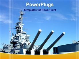 PowerPoint template displaying naval gun ship with blue sky, military, navy