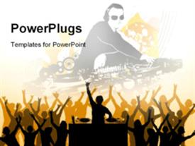PowerPoint template displaying dj playing music n crowd cheering in the background.
