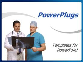 PowerPoint template displaying doctor and surgeon reviewing x-ray in white background