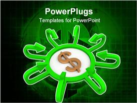 PowerPoint template displaying dollar sign in the middle of a center with green arrows pointing to it