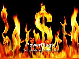 PowerPoint template displaying dollar sign sapped fire flame in the background.