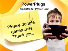 PowerPoint template displaying yellow note paper with message please donate generously thank you and child holding black cup for charity