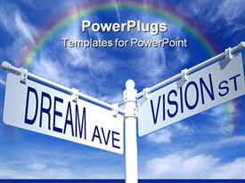 PowerPoint template displaying street sign post with dream ave and vision st rainbow on blue sky