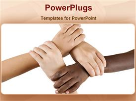 PowerPoint template displaying four hands holding each other in the background.