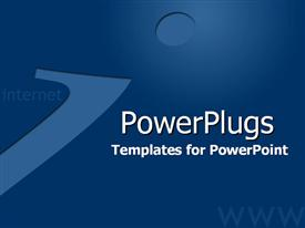PowerPoint template displaying strategic blue for corporate Internet business in the background.