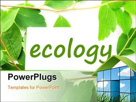 PowerPoint template displaying green and white background with text ecology and 3D home at top right corner