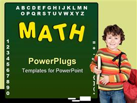 PowerPoint template displaying education theme with green chalkboard and math word written with yellow letters, alphabet and numbers and a boy pupil holding a book and a schoolbag
