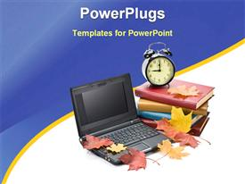 PowerPoint template displaying laptop, pile of notebooks, books, alarm clock and olive leaves