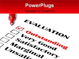 PowerPoint template displaying outstanding evaluation. Red pen on evaluation with outstanding checked in the background.